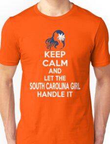 Keep calm and let the South Carolina girl handle it Unisex T-Shirt