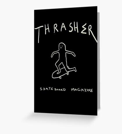 THRASHER skateboard mag Greeting Card