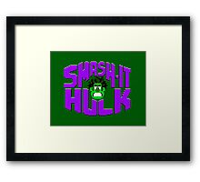 Smash it Hulk Framed Print