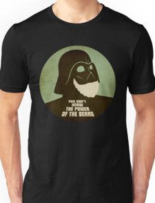 You Don't Know The Power Of The Beard Side Unisex T-Shirt