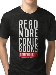 Read More Comic Books - Comichaus  Tri-blend T-Shirt