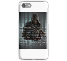 Nothing is True Quote by Ezio Auditore iPhone Case/Skin
