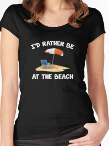 I'd Rather Be At The Beach Women's Fitted Scoop T-Shirt