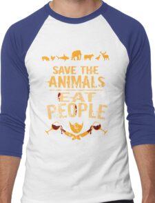 save the animals, EAT PEOPLE (4) Men's Baseball ¾ T-Shirt
