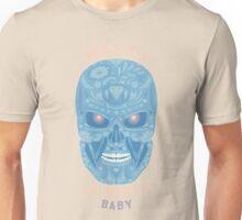Hasta la vista, baby Unisex T-Shirt