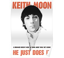 """KEITH MOON- """"A drummer doesn't need to think about what he's doing"""" Poster"""