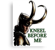 Kneel Before Loki Canvas Print