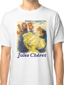 Cheret - Job Cigarette Classic T-Shirt