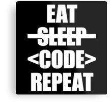 Eat Sleep Code Repeat Metal Print