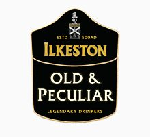 Ilkeston - Old & Peculiar Legendary Drinkers Unisex T-Shirt