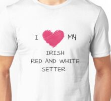 I Love My Irish Red and White Setter Heart Shirt For Dog Lovers Unisex T-Shirt