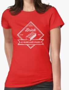 BRICK [verb] - to build with bricks Womens Fitted T-Shirt