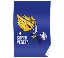 I'm Super Vegeta Poster