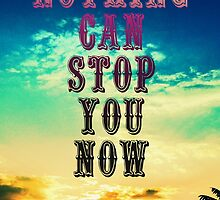 Nothing Can Stop You Now- Rush Lyrics by pandartabby