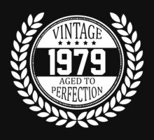 Vintage 1979 Aged To Perfection by 4season