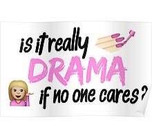 Is it really drama if no one cares? Poster