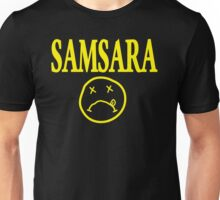 Samsara - state opposite of nirvana Unisex T-Shirt