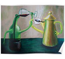 Oil Painting - Let's drink to.. , 2009 Poster