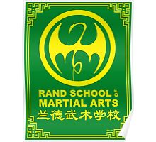 Rand School of Martial Arts Shirt Poster