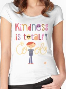 Kindness is totally cool Women's Fitted Scoop T-Shirt