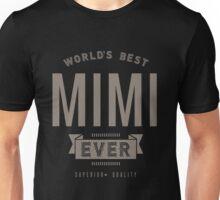 World's Best Mimi Ever Unisex T-Shirt