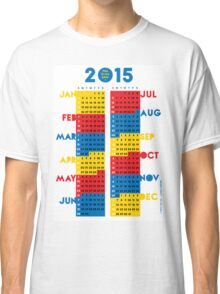 """2015 Calendar. Color blocks. """"This is my year!"""". Classic T-Shirt"""