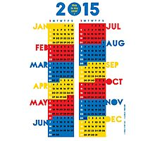 "2015 Calendar. Color blocks. ""This is my year!"". Photographic Print"