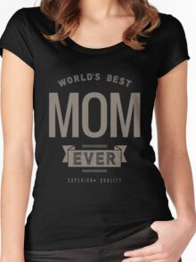 World's Best Mom Ever Women's Fitted Scoop T-Shirt