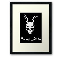 """""""They Made Me Do It"""". Framed Print"""