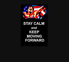 Stay Calm and Keep Moving Forward T-Shirt