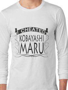 I cheated Kobayashi Maru Long Sleeve T-Shirt
