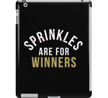 Sprinkles Are For Winners iPad Case/Skin