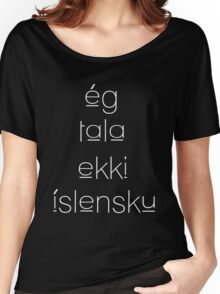 I Don't Understand Icelandic  Women's Relaxed Fit T-Shirt