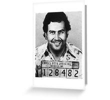 Pablo Escobar Greeting Card