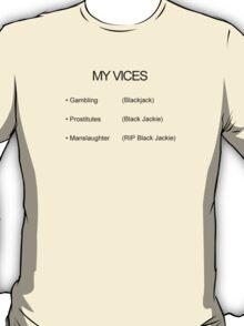 Impractical Jokers - My Vices Shirt  T-Shirt