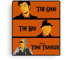 The good, The Bad and the Time Traveler Canvas Print