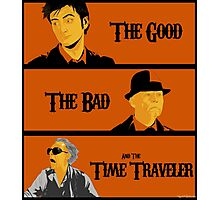 The good, The Bad and the Time Traveler Photographic Print