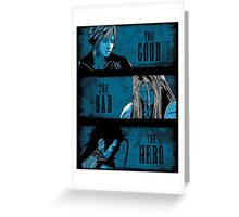 The Good the Bad and the Hero (Blue version) Greeting Card