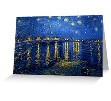 Starry Night Over the Rhone Greeting Card