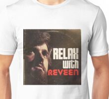 Relax With Reveen Unisex T-Shirt
