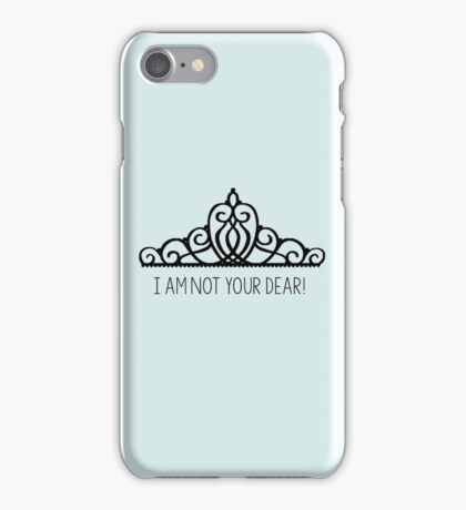 I am NOT your dear! | The Selection iPhone Case/Skin