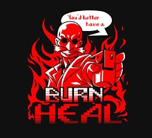 Burn Heal Unisex T-Shirt