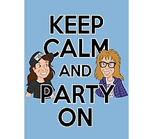 Keep Calm and Party On Photographic Print