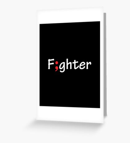 Semicolon; Fighter / F;ghter Greeting Card