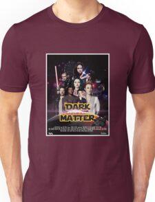 Dark Matter - Star Wars Edition Unisex T-Shirt