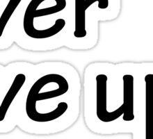 Semicolon; Never Give Up Sticker