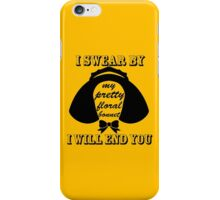 I Swear By My Pretty Floral Bonnet I Will End You iPhone Case/Skin
