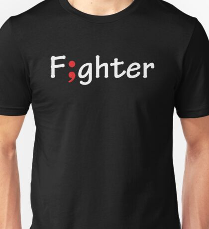 Semicolon; Fighter / F;ghter Unisex T-Shirt