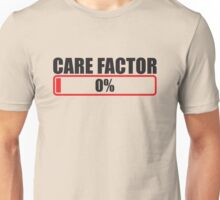 CARE FACTOR 0 Zero percent progress bar Unisex T-Shirt