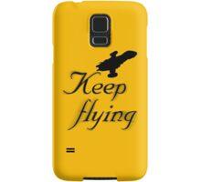 Keep Flying Samsung Galaxy Case/Skin